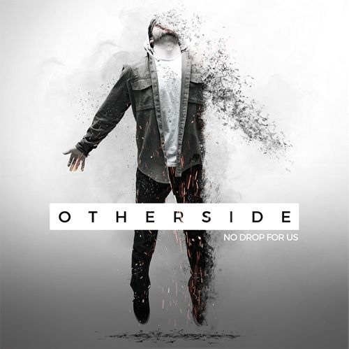 Otherside album - No Drop For Us Band